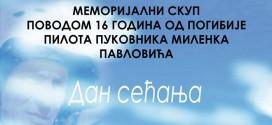 Сећање на пилота Миленка Павловића